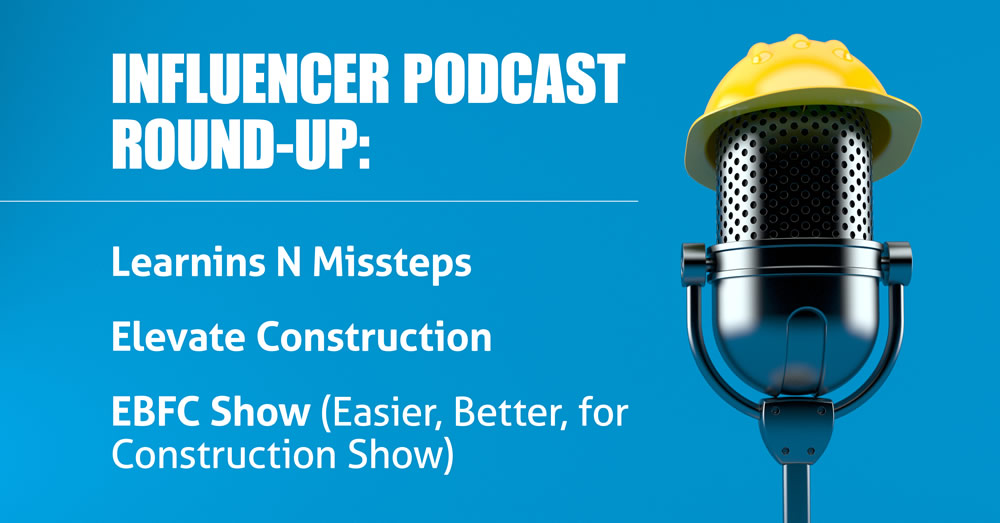 Lean Construction Influencers Podcast Round-Up